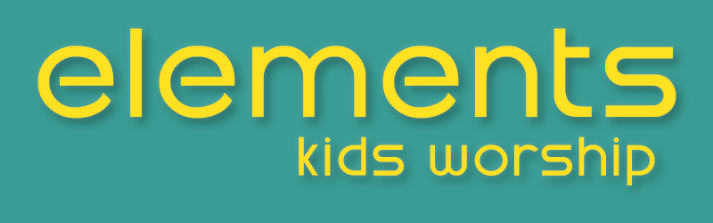 Elements Kids Worship